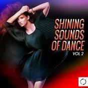 Shining Sounds Of Dance, Vol. 2 Songs