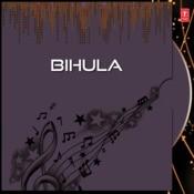 Bihula Songs