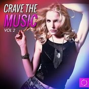 Crave The Music, Vol. 2 Songs