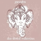 Ganesha: The Divine Collection Songs