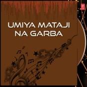 Umiya Mataji Na Garba Songs