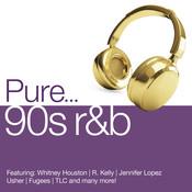 Pure... 90s R&B Songs