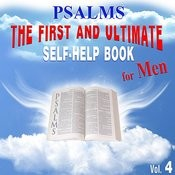 Psalms - The First And Ultimate Self-Help Book For Men, Vol. 4 Songs