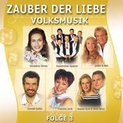 Zauber Der Liebe, Volksmusik, Folge 3 Songs