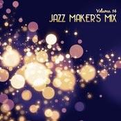 Jazz Maker's Mix, Vol. 14 Songs