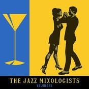 The Jazz Mixologists, Vol. 15 Songs