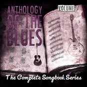 Anthology Of The Blues - The Complete Songbook Series, Vol. 7 Songs