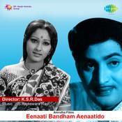 Eenaati Bandham Ye Naatido Songs