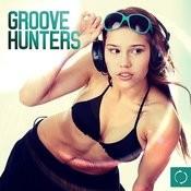 Groove Hunters Songs