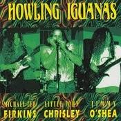 Howling Iguanas Songs