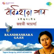 Baandhanhara Gaan Songs