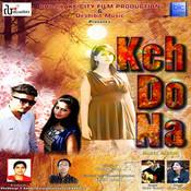 Keh Do Na Song