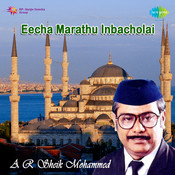 Eecha Marathu Inbacholai Songs