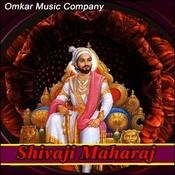 Shivaji Maharaj Songs Download: Shivaji Maharaj MP3 Marathi