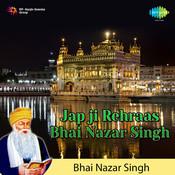Jabji Rehraas - Bhai Nazar Singh Songs