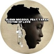 Victim Of Love (Feat. Yarah) Songs