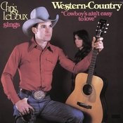 Cowboys Ain't Easy To Love Songs