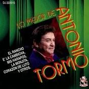 Lo Mejor De Antonio Tormo Songs