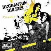 Reggaeton Rulers: Los Que Ponen Songs