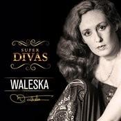Série Super Divas - Waleska Songs
