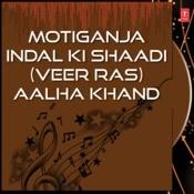 Motiganja Indal Ki Shaadi Songs