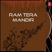 Ram Tera Mandir Songs