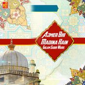 Mera Khwaja Badshah Hai MP3 Song Download- Ajmer Bhi Madina