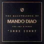 The Malevolence Of Mando Diao Songs