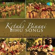 Bihu Songs By Ketaki Binani  Songs