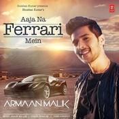 Aaja Na Ferrari Mein Songs