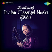 The Magic Of Indian Classical Music - Sitar Vol 1 Songs