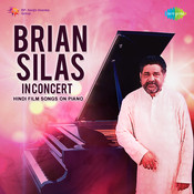 Brian Silas In Concert - Hindi Film Songs On Piano Songs