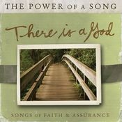 There Is A God: Songs of Faith & Assurance Songs