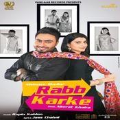 Rabb Karke Song