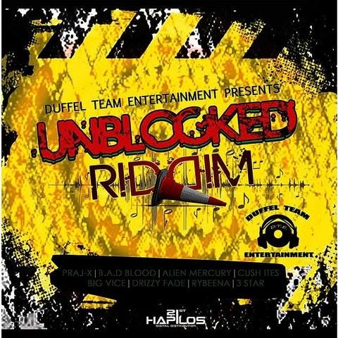 Unblock Riddim Songs Download: Unblock Riddim MP3 Songs