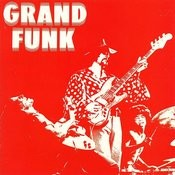 Grand Funk (Red Album) (Remastered) Songs