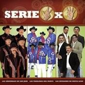 Serie 3X4 (Los Originales, Los Invasores, Los Traileros) Songs