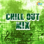 Chill Out Mix Songs