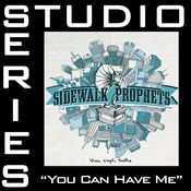 You Can Have Me [Studio Series Performance Track] Songs