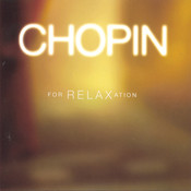 Chopin For Relaxation Songs