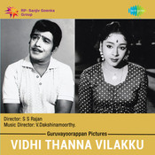 Vidhi Thanna Vilakku Songs