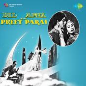 Dil Apna Aur Preet Parai Songs