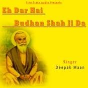 Eh Dar Hai Budhan Shah Ji Da Songs