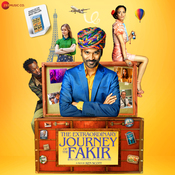 The Extraordinary Journey Of The Fakir Songs