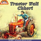 Murgi Farm Ke MP3 Song Download- Tractor Wali Chhori Murgi