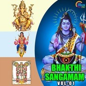 Bhakthi Sangamam (Vol 1) Songs