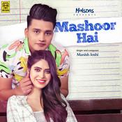 Mashoor Hai Song