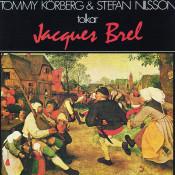 Tommy Körberg & Stefan Nilsson tolkar Jacques Brel Songs