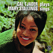 Cal Tjader Plays Mary Stallings Sings Songs