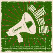 No Shout Too Loud Songs
